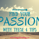 Wanting to Find Your Passion: Try These Four Tips