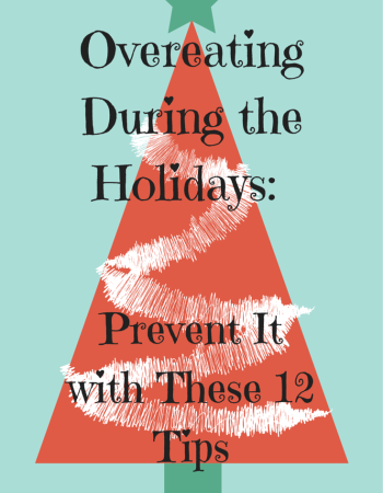 Overeating During the Holidays- Avoid It (1)
