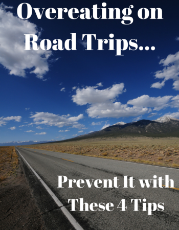 Overeating on Road Trips: Prevent it With These 4 Tips