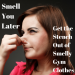 Smell You Later: Get the Stench Out of Smelly Gym Clothes/ 30 Day Fitness Challenge: Day 3***