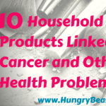 10 Household Objects That Cause Cancer and Other Health Problems: Part 1