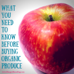 What You Need to Know Before Buying Organic Produce