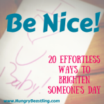 Be Nice: 20 Effortless Ways to Brighten Someone's Day