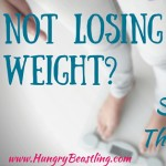 Not Losing Weight: Stop Doing These 3 Things