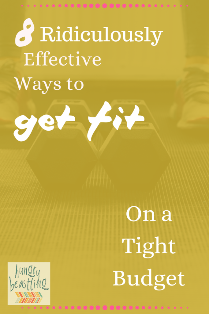 8 Ridiculously Effective Ways to Get Fit On a Tight Budget- Whether you're broke as a joke or simply trying to save a few bucks, these 8 super effective workout suggestions are just what your budget ordered!| Hungry Beastling