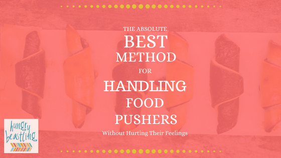 The Absolute Best Method for Handling Food Pushers- When trying to avoid the infamous holiday season weight gain, dealing with food pushers can be tricky. But this method will get them off your back!| Hungry Beastling